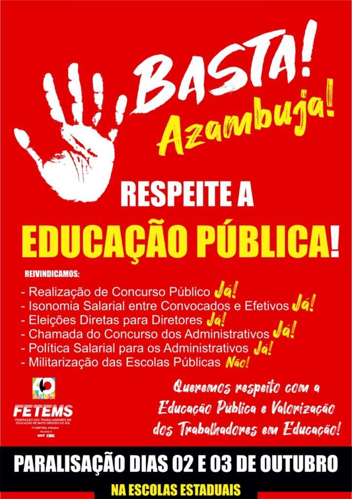Campanha contra o Governador Reinaldo Azambuja e a Secretaria Estadual de Educação pelo descaso com a Educação Pública e com os(as) Profissionais em Educação de Mato Grosso do Sul 8