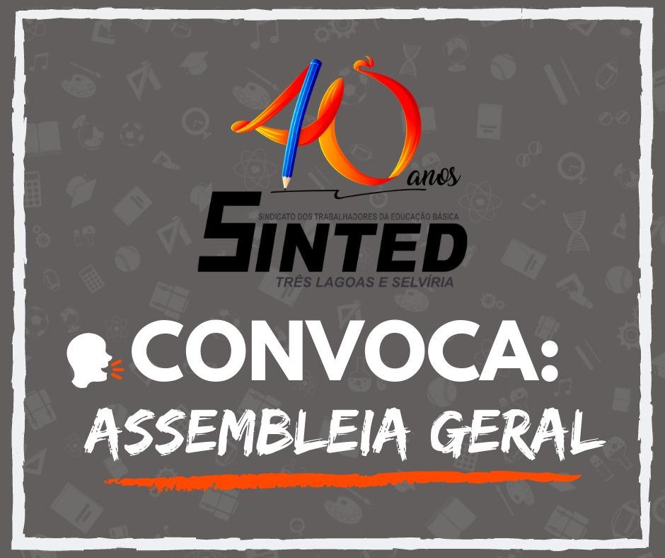 SINTED CONVOCA: ASSEMBLEIA GERAL 2