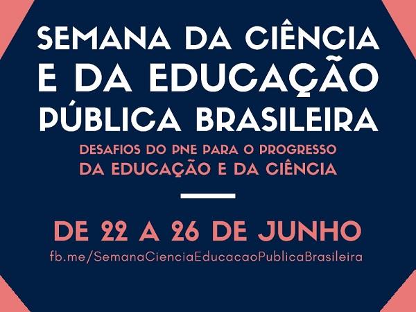 Semana da Ciência e da Educação Pública Brasileira acontece de 22 a 26 de junho 7