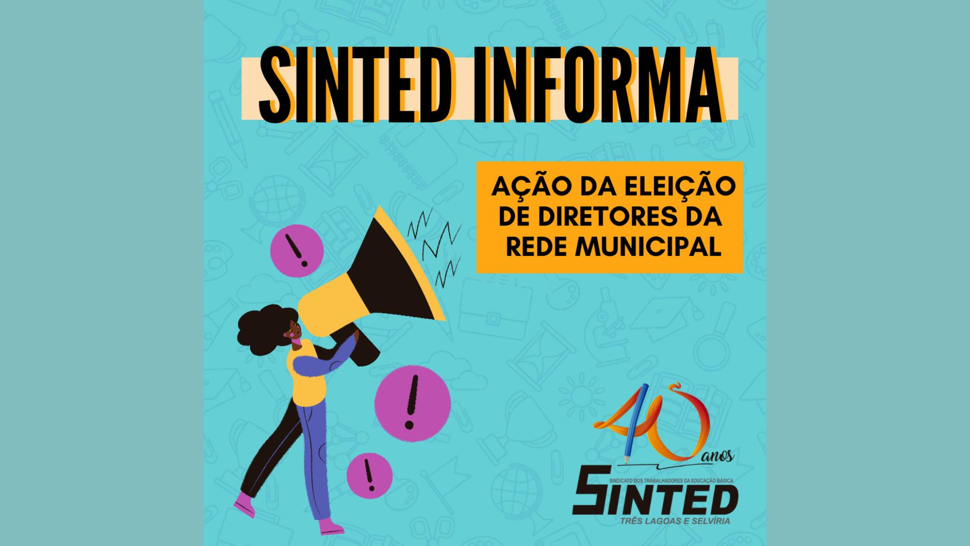 SINTED INFORMA: Ação da eleição de diretores da Rede Municipal 8