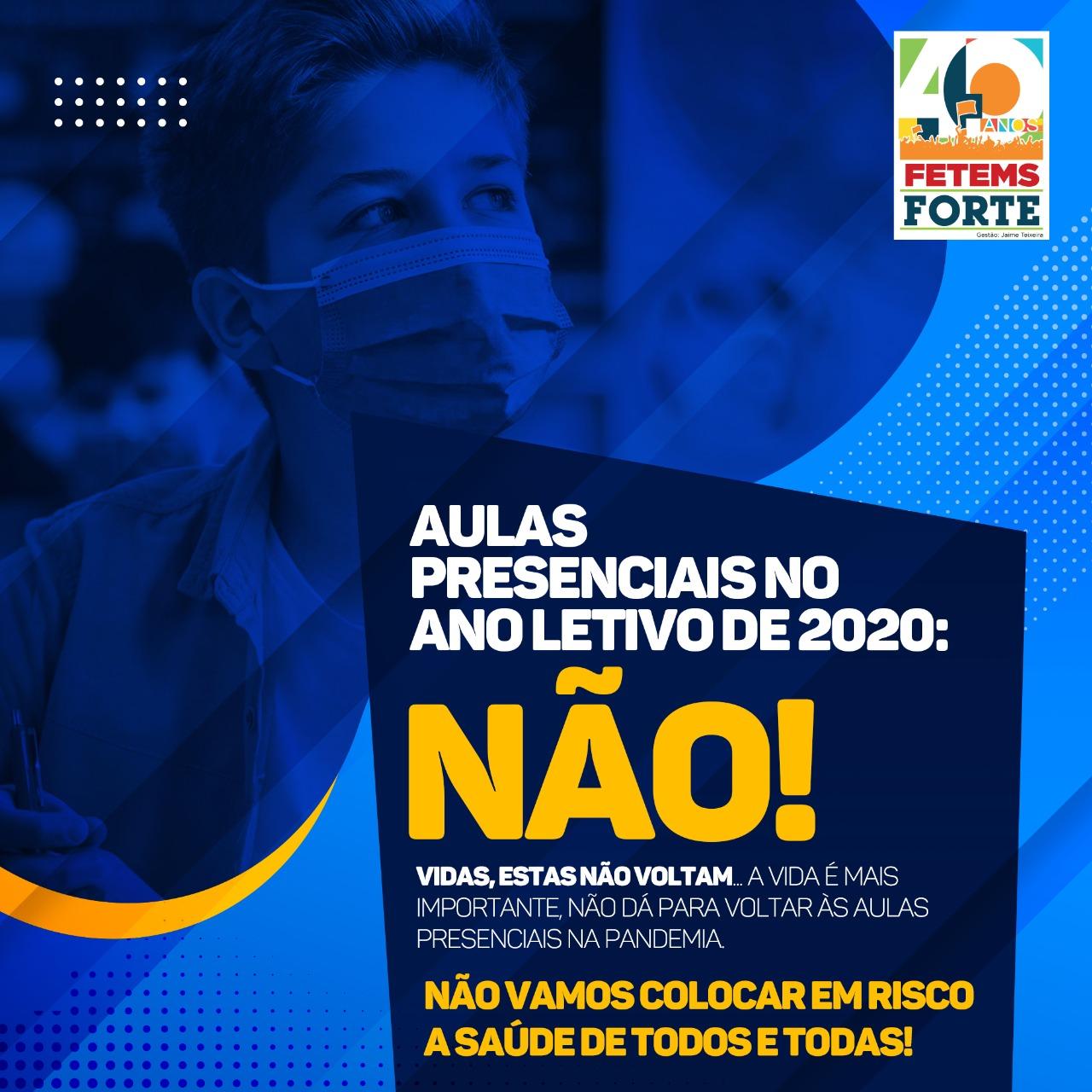 AULAS PRESENCIAIS NO ANO LETIVO DE 2020: NÃO! 7