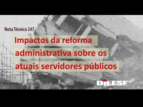 Nota do DIEESE: impactos da reforma administrativa sobre os atuais servidores públicos 28