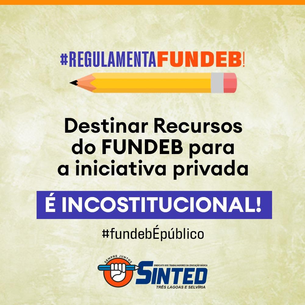 FUNDEB é para a escola pública e seus profissionais! 11
