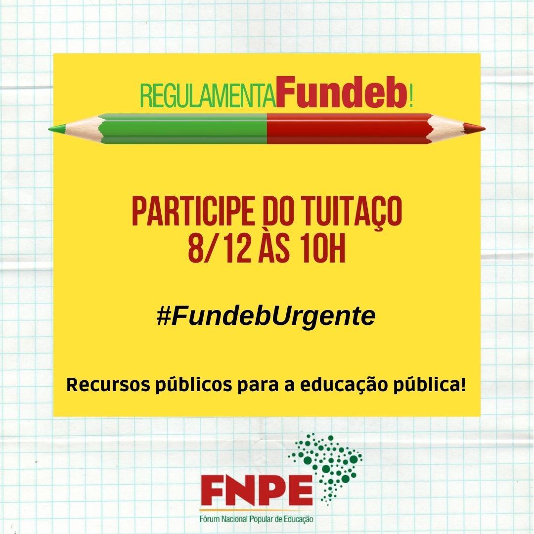 FNPE promove tuitaço em defesa de recursos públicos para educação pública no Fundeb 3
