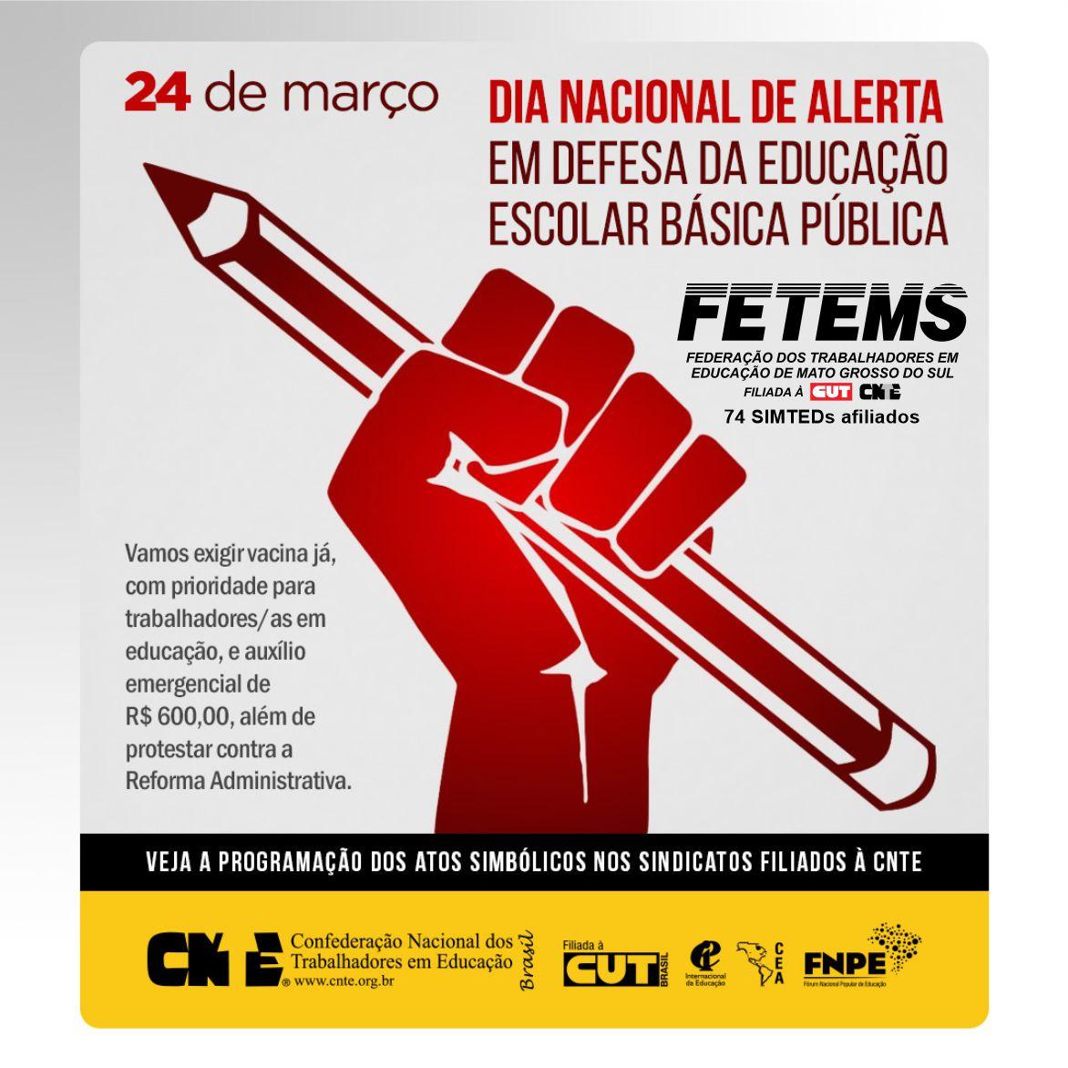 24 de março - Dia Nacional de Alerta em defesa da educação escolar básica pública e Lockdown pela Vida 1