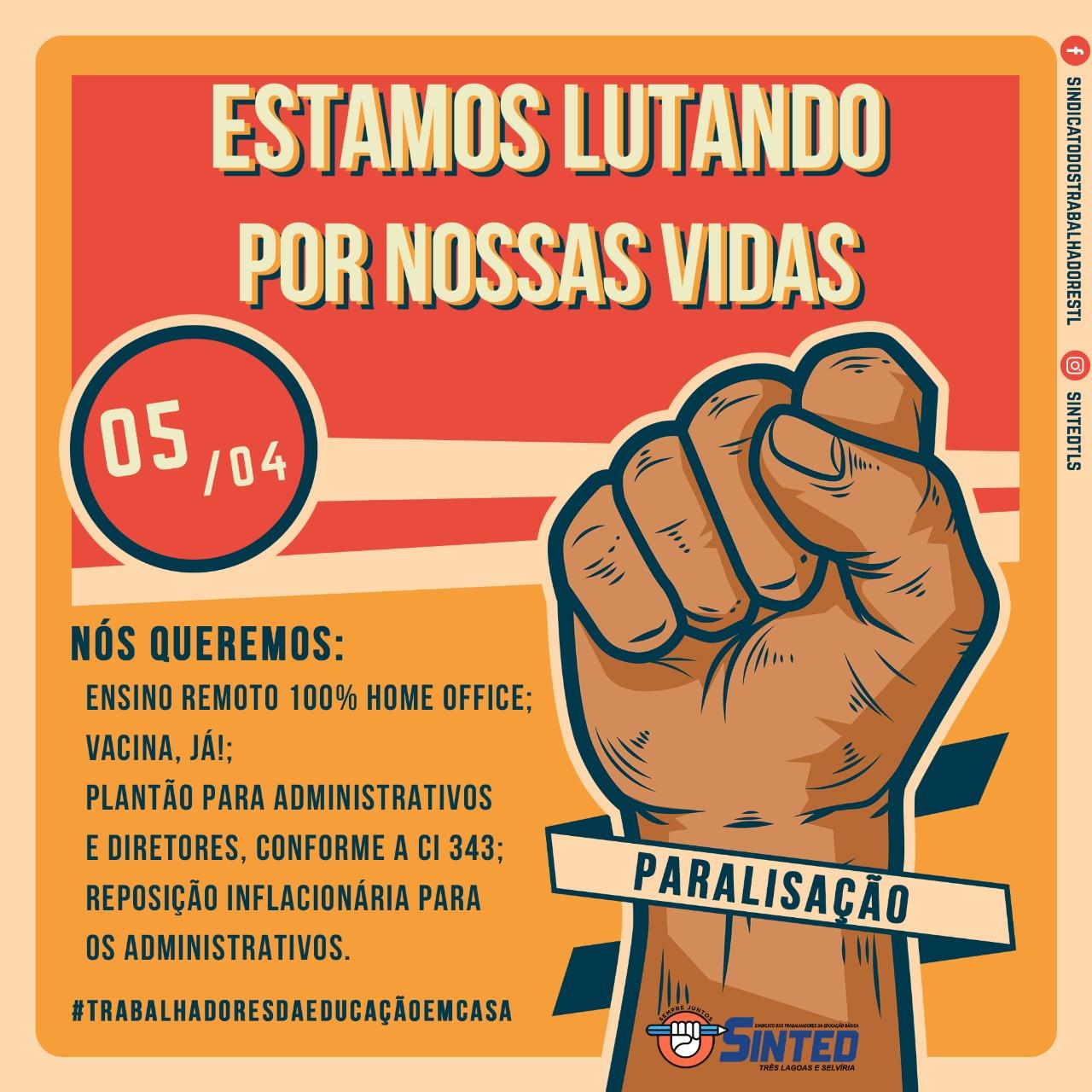 EM DEFESA DA VIDA, TRABALHADORES DA EDUCAÇÃO PARALISAM AS ATIVIDADES NESTA SEGUNDA-FEIRA (05) 1