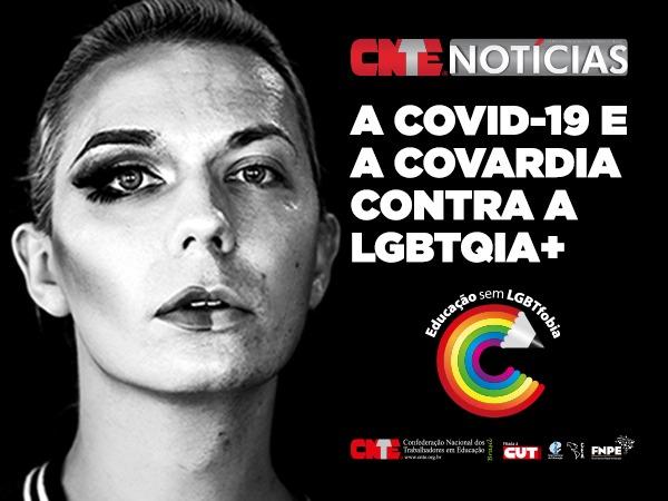 "CAMPANHA Jornal Mural - ""A COVID-19 e a covardia contra a LGBTQIA+"" 10"