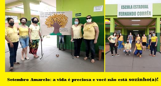 EE FERNANDO CORRÊA PROMOVE A CAMPANHA SETEMBRO AMARELO - TODOS PELA VIDA! 4